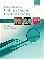 Pickard's Guide to Minimally Invasive Operative Dentistry - 10th Ed. (2015)