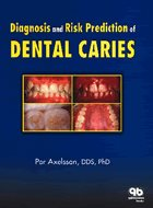 Diagnosis and Risk Prediction of Dental Caries, Vol 2 (2000)