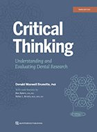 Critical Thinking: Understanding and Evaluating Dental Research – 3rd Ed. (2020)