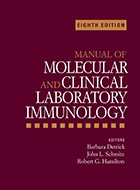Manual of Molecular and Clinical Laboratory Immunology - 8th Ed. (2016)