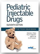 Pediatric Injectable Drugs (The Teddy Bear Book) - 11th Ed. (2018)