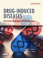 Drug-Induced Diseases: Prevention, Detection, and Management – 3rd Ed. (2018)