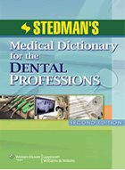 Stedman's Medical Dictionary for the Dental Professions - 2nd Ed. (2012)