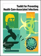 Toolkit for Preventing Health Care-Associated Infections
