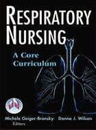 Respiratory Nursing: A Core Curriculum (2008)