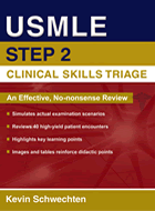 USMLE Step 2 Clinical Skills Triage: A Guide to Honing Clinical Skills