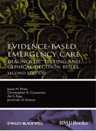 Evidence-Based Emergency Care: Diagnostic Testing and Clinical Decision Rules - 2nd Ed.  (2013)