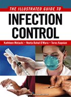 Illustrated Guide to Infection Control, An (2011)