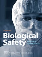 Biological Safety: Principles and Practices - 5th Ed. (2017)
