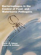 Bacteriophages in the Control of Food- and Waterborne Pathogens (2010)