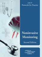 AACN Protocols for Practice: Noninvasive Monitoring - 2nd Ed. (2006)