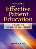 Effective Patient Education: A Guide to Increased Adherence - 4th Ed. (2011)
