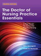 Doctor of Nursing Practice Essentials, The: A New Model for Advanced Practice Nursing - 3rd Ed. (2017)