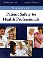 Foundations in Patient Safety for Health Professionals (2011)