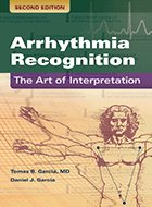 Arrhythmia Recognition: The Art of Interpretation - 2nd Ed. (2020)