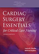 Cardiac Surgery Essentials for Critical Care Nursing - 3rd Ed. (2020)