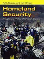Homeland Security: Principles and Practice of Terrorism Response (2011)