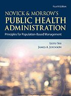 Public Health Administration, Novick & Morrow's: Principles for Population-Based Management - 3rd Ed. (2014)