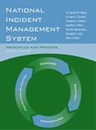 National Incident Management System: Principles and Practice - 2nd Ed. (2012)