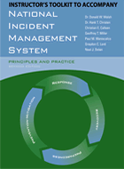 National Incident Management System: Principles and Practice, Instructor's ToolKit to Accompany