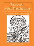 Tarascon Adult Psychiatrica (2012)