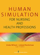 Human Simulation for Nursing and Health Professions (2012)