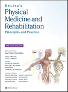 DeLisa's Physical Medicine & Rehabilitation: Principles and Practice