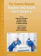 Trauma Manual, The: Trauma and Acute Care Surgery - 4th Ed. (2013)