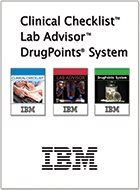 Clinical Checklist®, Lab Advisor™ & DrugPoints® System