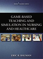 Game-Based Teaching and Simulation in Nursing and Healthcare (2013)