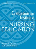 Evaluation and Testing in Nursing Education – 5th Ed. (2017)
