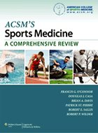 ACSM's Sports Medicine: A Comprehensive Review (2013)