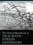Oxford Handbook of Traumatic Stress Disorders