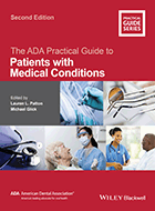 ADA Practical Guide to Patients with Medical Conditions, The