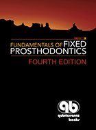 Fundamentals of Fixed Prosthodontics - 4th Ed. (2012)