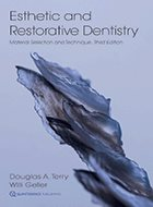 Esthetic and Restorative Dentistry: Material Selection and Technique - 3rd Ed. (2018)