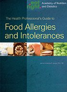 Health Professional's Guide to Food Allergies and Intolerances, The