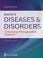 Davis's Diseases and Disorders: A Nursing Therapeutics Manual – 6th Ed. (2019)