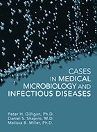 Cases in Medical Microbiology and Infectious Disease