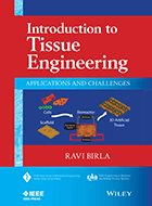 Introduction to Tissue Engineering: Applications and Challenges (2014)