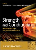 Strength and Conditioning: Biological Principles and Practical Applications (2011)
