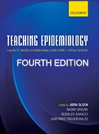 Teaching Epidemiology: A guide for teachers in epidemiology, public health, and clinical medicine - 4th Ed. (2015)