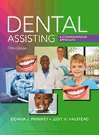 Dental Assisting: A Comprehensive Approach - 5th Ed. (2018)