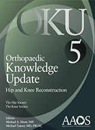 Orthopaedic Knowledge Update: Hip and Knee Reconstruction