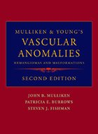 Mulliken & Young's Vascular Anomalies: Hemangiomas and Malformations