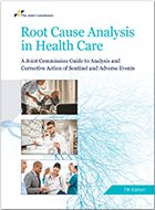 Root Cause Analysis in Health Care: Tools and Techniques - 6th Ed. (2017)
