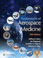 Fundamentals of Aerospace Medicine - 4th Ed. (2008)