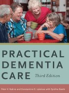 Practical Dementia Care - 3rd Ed. (2016)