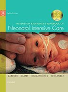 Merenstein & Gardner's Handbook of Neonatal Intensive Care - 8th Ed. (2016)
