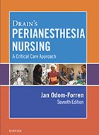 Drain's Perianesthesia Nursing: A Critical Care Approach - 7th Ed. (2018)